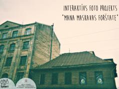 """Pieteikumu pieņemšana foto projektam """"Mana Maskavas forštate"""" noslēgusies"""