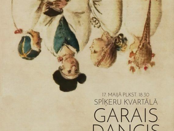 """Dejas izrāde """"Garaisdancis"""""""
