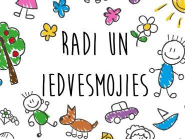 Festivāls bērniem RADI UN IEDVESMOJIES