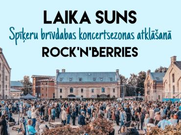 Laika Suns un Rock'n'Berries brīvdabas koncertā Spīķeros