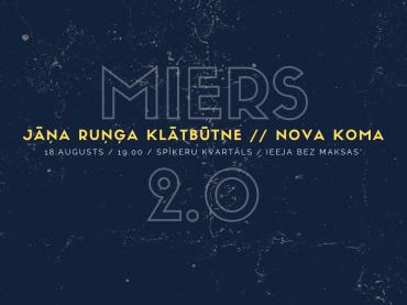 Koncertsērija MIERS 2.0: Jāņa Ruņģa Klātbūtne // Nova Koma